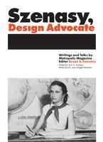 Design Advocacy: A Conversation with Susan S. Szenasy,...
