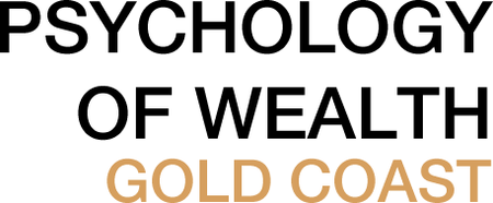 Psychology of Wealth - Gold Coast