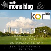 "Austin Moms Blog ""Pilates in the Park"" with Kor180"