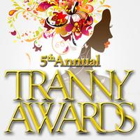 The 5th Annual Tranny Awards 2012