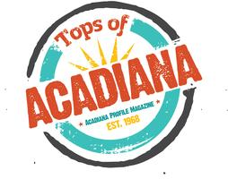 Acadiana Profile Magazine presents Tops of Acadiana