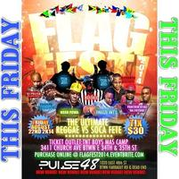 "FLAG FEST 2014 ""THE ULTIMATE REGGAE vs SOCA FETE"""