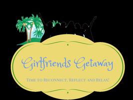 Girlfriends Getaway