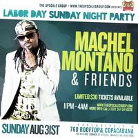 The Machel Montano Labor Day Sunday Night Party