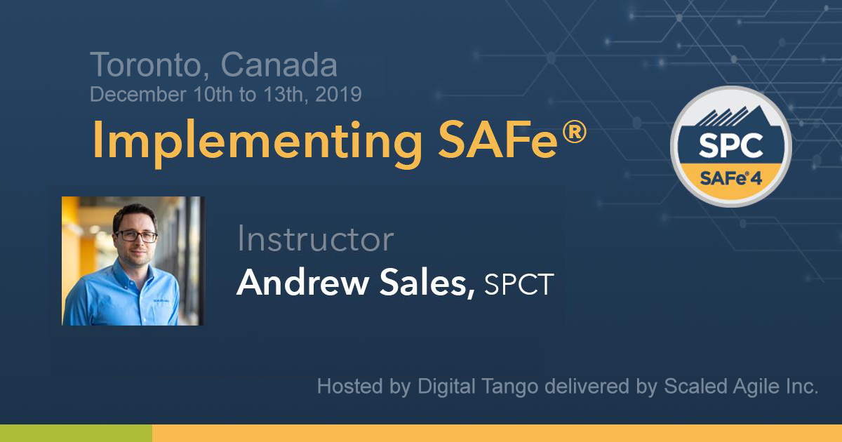 IMPLEMENTING SAFE 4.6 W/ SPC CERTIFICATION – TORONTO – December 2019
