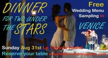 Free dinner for two in Venice: August 31st wedding...