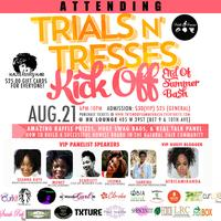 Trials N' Tresses Kick Off: End Of Summer Bash