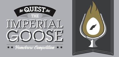 """The Quest for the Imperial Goose"" Homebrew Competition"
