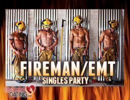 """Rescue Me"" Fireman/EMT Singles Party.  Snag Yourself..."