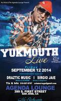 CLUB AGENDA PRESENTS: YUKMOUTH LIVE!!!!