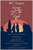 LIVING OFF THE LIGHT - SUNDAY September 20th Show Time...