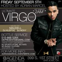 THE ULTIMATE VIRGO BASH with ADRIAN MARCEL @ AGENDA...
