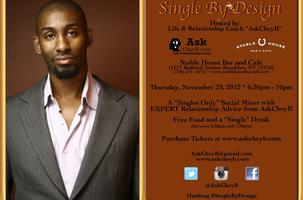 """Single By Design"" Mixer"