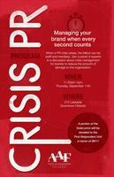 AAF-Orlando Crisis PR Panel - Managing Your Brand When...