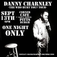 Danny Charnley - The Who Hurt You? Tour