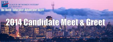 2014 San Francisco Candidate Meet & Greet