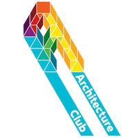 Architecture Club presents...Architecture, Art and...