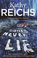 Bones Never Lie - An Evening With Kathy Reichs