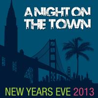 New Year's Eve 2013 - A Night On The Town