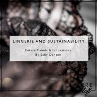 Lingerie & Sustainability – future trends &...