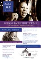 """Be Encouraged"" with Tip Jones: The Empowerment Workshop..."