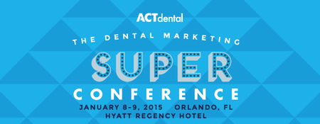 Dental Marketing Super Conference