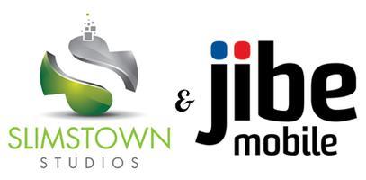 Slimstown Studios & Jibe Mobile Hackathon