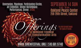 Offerings | A Feminist Festival of Transformative Arts