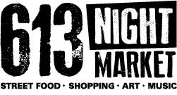 613 Night Market. The City's Hippest Bazaar.