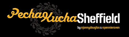 Pecha Kucha Sheffield Vol #11 - 'The True Spirit'