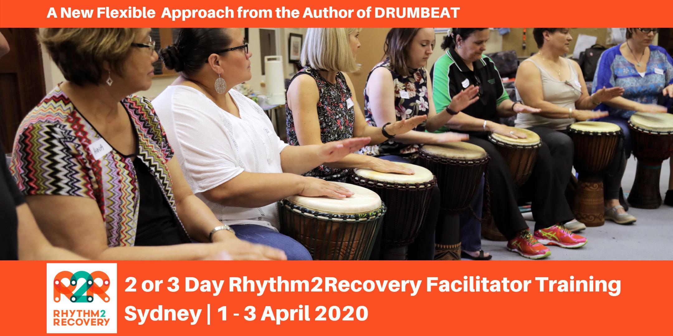 Rhythm2Recovery Facilitator Training | Sydney | 1 - 3 April 2020