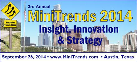MiniTrends 2014: Insight, Innovation & Strategy (Sept....