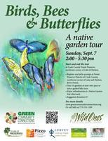 Birds, Bees & Butterflies: A Native Garden Tour,...