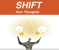 SHIFT To Above the Line, POSITIVE THINKING
