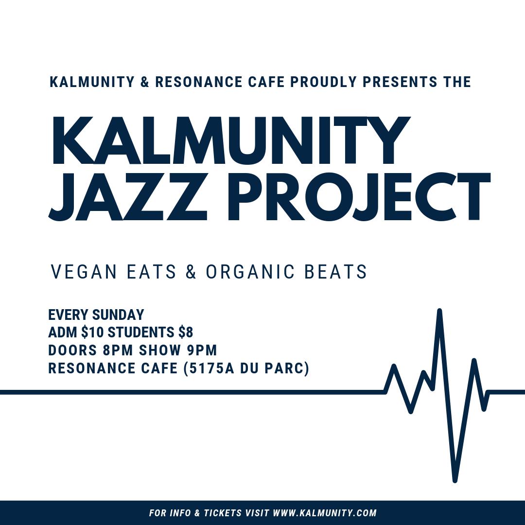 Kalmunity Jazz Project (Sundays)