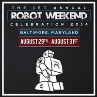 CHRIS ROBINSON & FILMS PRESENTS THE LABOR DAY ROBOT...
