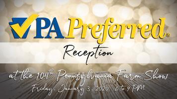 Pa Farm Show 2020.Pa Preferred Reception At The 104th Pennsylvania Farm Show