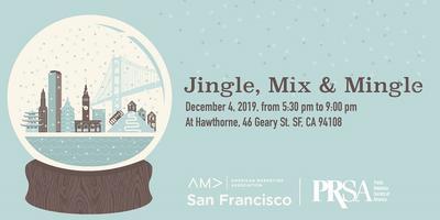 Jingle Mix & Mingle Holiday Party with AMA SF & PRSA SF