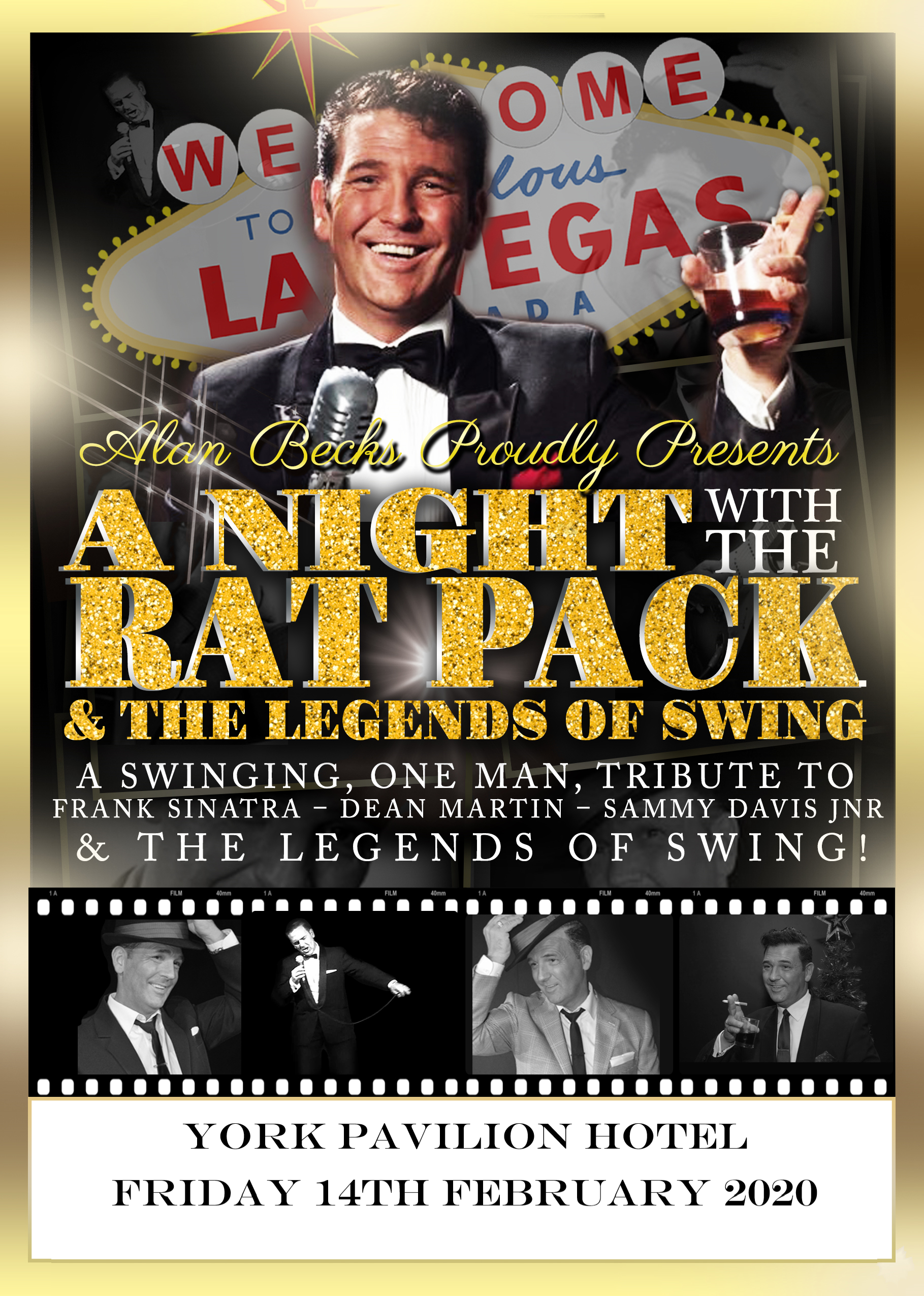 Alan Beck proudly presents A night with The Rat Pack & The Legends of Swing