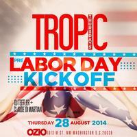 Pre-Labor Day Weekend Kick Off : TropicThursdays