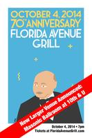 Florida Avenue Grill 70th Anniversary Dinner &...