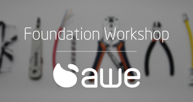 Foundation Workshop - AWE Smart Home Academy
