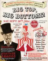 Cherry Blossom Cabaret presents: Big Top, Big Bottoms!...