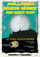 World famous Houdini seance and ghost hunt