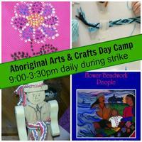 Aboriginal Arts & Crafts Day Camp- Sept 8-12, 9-3pm...