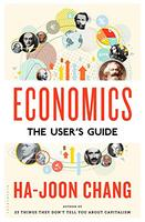 """Economics, But Not as You Know It"" a talk by Ha-Joon..."