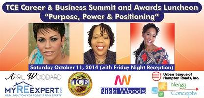 "TCE Career & Biz Summit and Awards Luncheon ""Purpose,..."