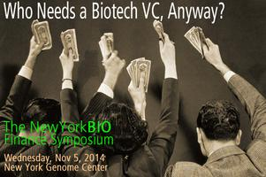 Who Needs a Biotech VC, Anyway?