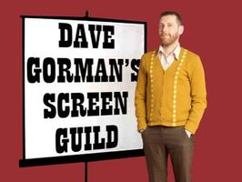 Dave Gorman's Screen Guild
