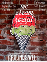 Groundswell Community Ice Cream Social!